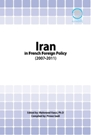 Iran and Fernch Foreign Policy (2007-2011)
